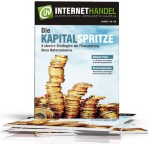 Die Kapitalspritze - 8 clevere Strategien zur Finanzierung Ihres Unternehmen