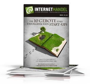 INTERNETHANDEL - Die 10 Gebote eines erfolgreichen Start-ups