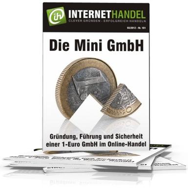 Die Mini GmbH – Unternehmensgründung für nur einen Euro?
