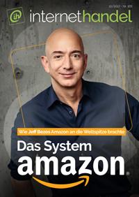 Das System Amazon - wie Jeff Bezos Amazon an die Weltspitze brachte