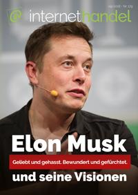 Elon Musk und seine Visionen - Geliebt und gehasst. Bewundert und gefürchtet