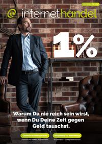 Aktuelle Ausgabe - 1% -Warum Du nie reich sein wirst, wenn Du Deine Zeit gegen Geld tauschst.